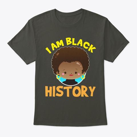 Black Girl Magic,Black History,Black Smoke Gray T-Shirt Front
