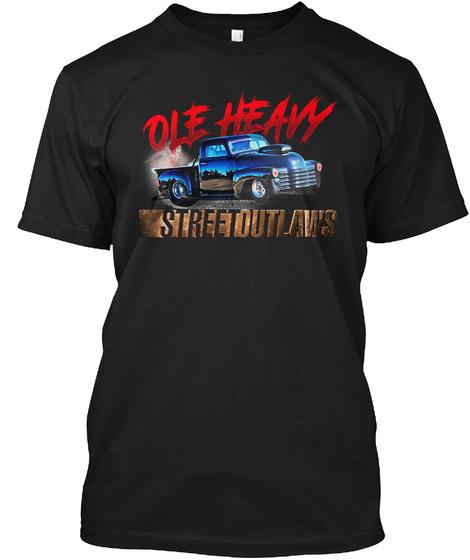 Ole Heavy Memphis Street Outlaws TShirt Unisex Tshirt