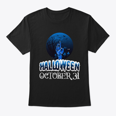 New Halloween October 31 Tee Black T-Shirt Front