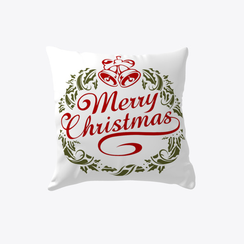 Christmas Indoor Pillow White T-Shirt Front