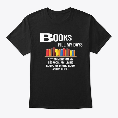 Books Lovers Day Tshirt Black T-Shirt Front