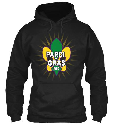 Pardi Gras 2017 Party Mardi Gras  Black T-Shirt Front
