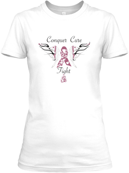 Conquer Cure Fight  White T-Shirt Front