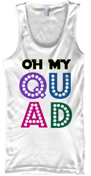Oh My Qu Ad White T-Shirt Front