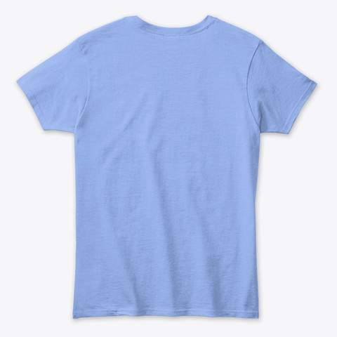 Cry Over Spilled Cofffee Light Blue T-Shirt Back