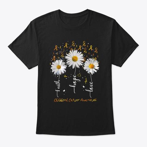 Faith Hope Love Childhood Cancer Black T-Shirt Front