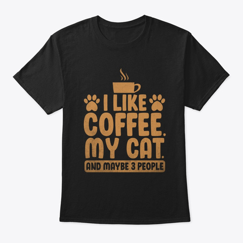 Funny Cute Coffee Cat Lover T Shirt  Black T-Shirt Front