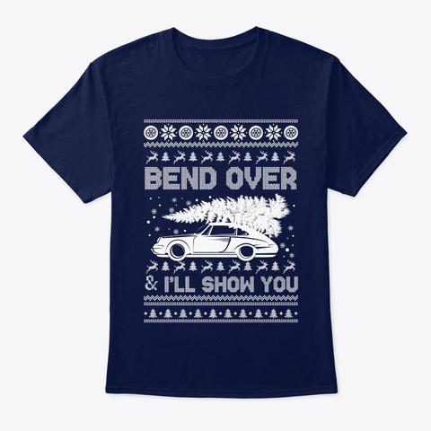 Tacky Christmas Shirt Bend Over Shirt Navy T-Shirt Front