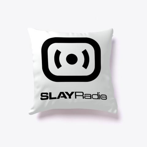 Slay Radio Pillow Standard T-Shirt Front