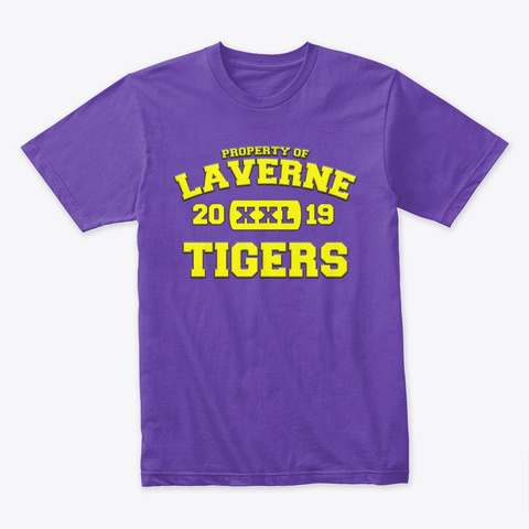 Property Of Laverne Tigers   Xxl   2019 Purple Rush T-Shirt Front