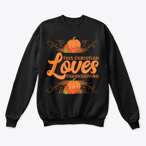 This Christian Loves Thanksgiving Black T-Shirt Front