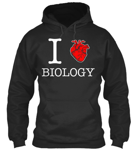 I Love Biology Jet Black Felpa Front