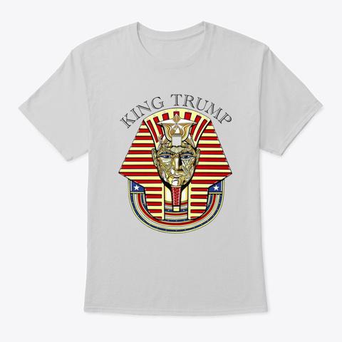 King Trump Light Steel T-Shirt Front