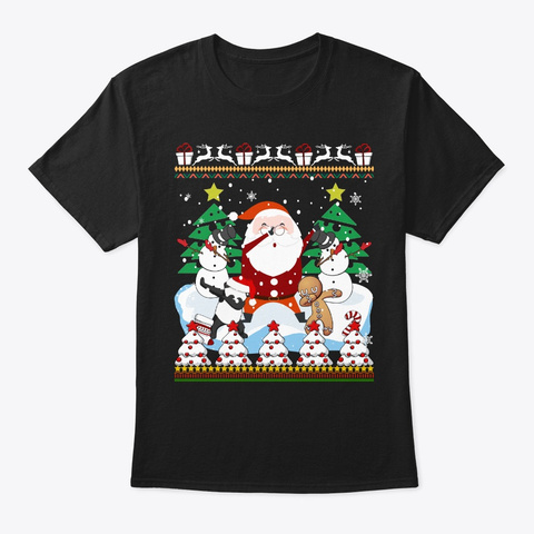 Dabbing Santa Funny Ugly Sweater Christm Black T-Shirt Front