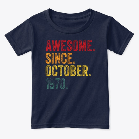 Awesome Since October 1970 50th Birthday Navy  T-Shirt Front