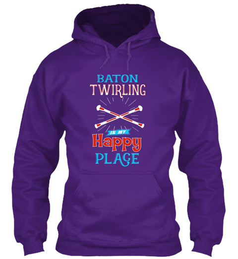 Baton Twirling Is My Happy Place  Purple T-Shirt Front