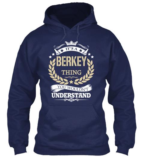 It's A Berkey Thing Navy T-Shirt Front