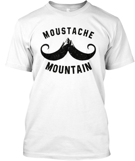 Moustache  Mountain White T-Shirt Front