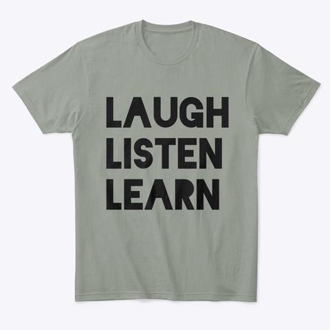 Laugh Listen Learn Grey T-Shirt Front