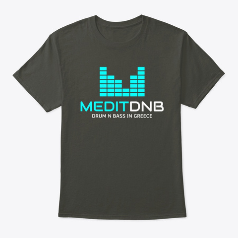Medit Dn B  Drum And Bass Radio Vibes   Smoke Gray T-Shirt Front