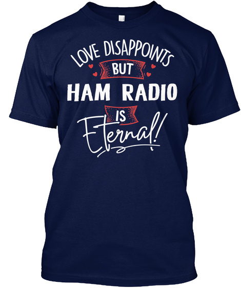 Funny Ham Radio Gift Ideas Navy T-Shirt Front