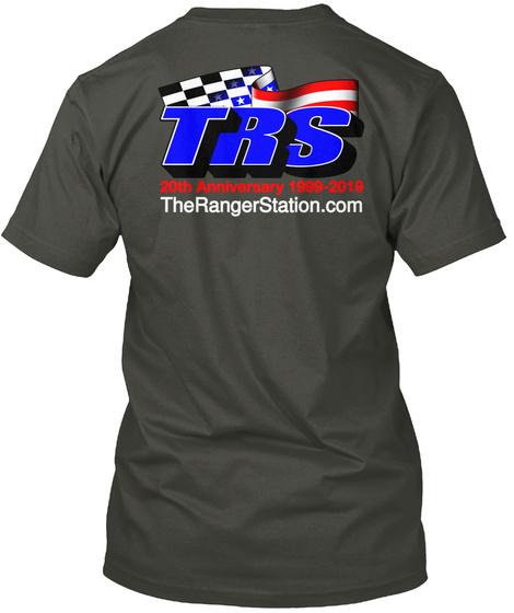 Trs 20th Anniversary 1999 2019 The Ranger Station.Com Smoke Gray T-Shirt Back