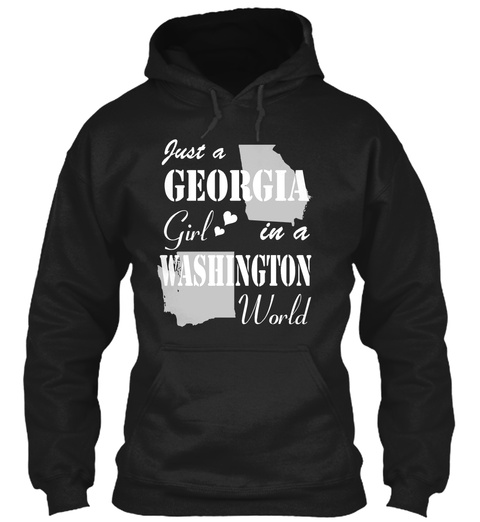 Just A Georgia Girl In A Washington World Black T-Shirt Front