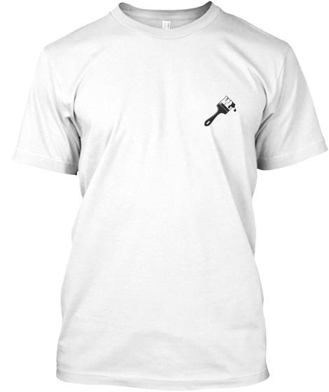 Cool Painter Shirt White T-Shirt Front