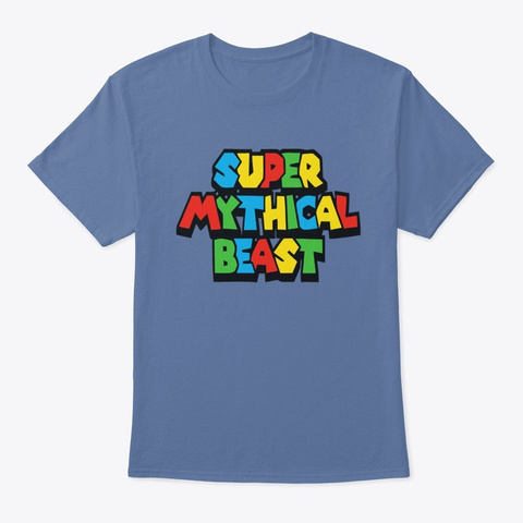 super mythical beast t shirt