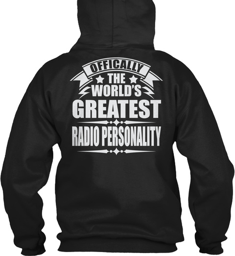Officially The World's Greatest Radio Personality Black T-Shirt Back