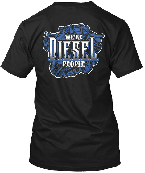 We're Diesel People Black T-Shirt Back