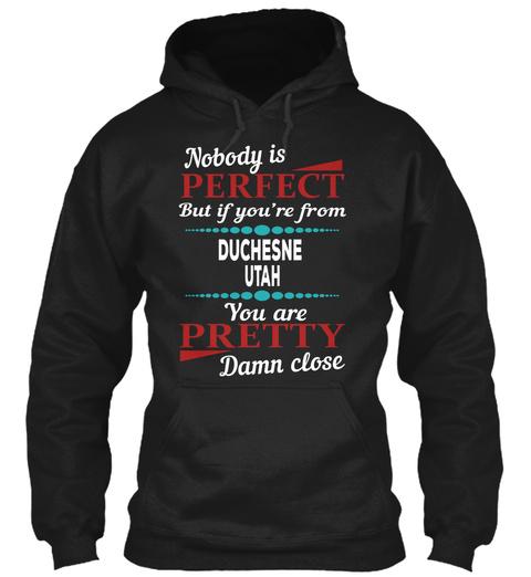 Duchesne Utah Damn Close Black Camiseta Front