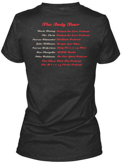 The Indy Tour Uncle Danny Behind The Ears Podcast Mr. Chris Behind The Ears Podcast Black T-Shirt Back