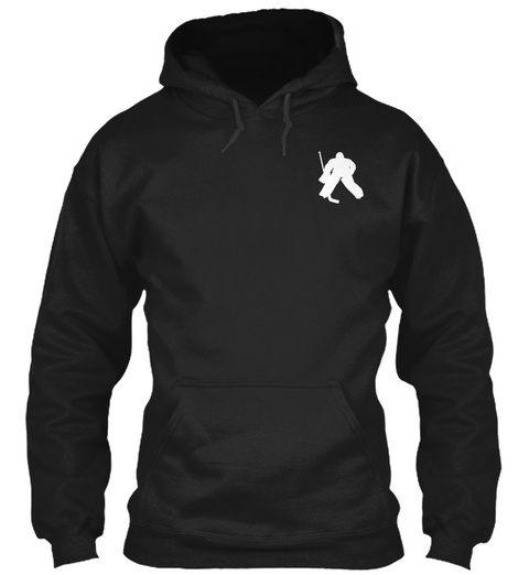 Goalie   Limited Edition Black Sweatshirt Front