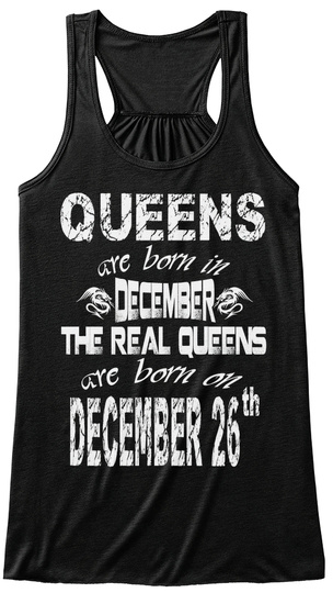 Queens Are Born In December 26 Th Black T-Shirt Front