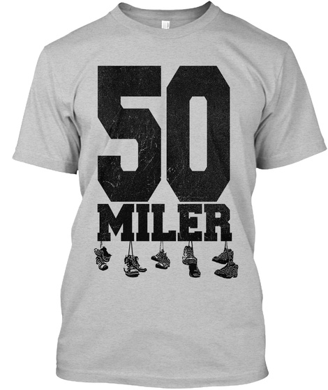 50 Miler Light Heather Grey  T-Shirt Front