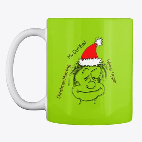 Christmas Morning Waker Upper Mug Lime Green Mug Front