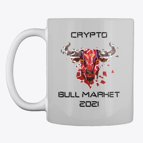 Crypto Bull Market 2021 Light Grey T-Shirt Front