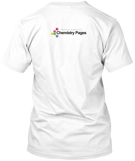 #Chem Not #Stem White T-Shirt Back