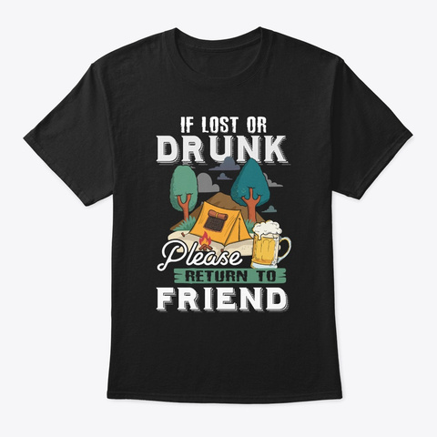 Funny Camping Friend Apparel Black T-Shirt Front