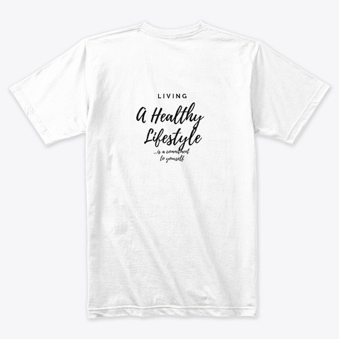 Healthy Lifestyle White T-Shirt Back