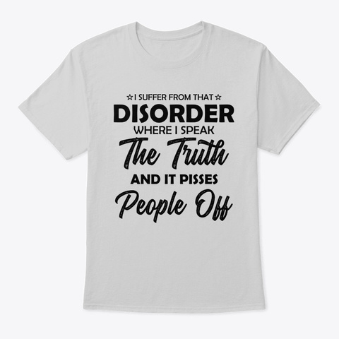 I Speak The Truth Light Steel T-Shirt Front