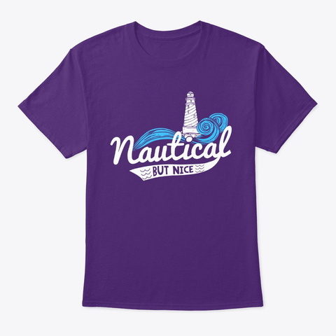 Nautical But Nice! Purple T-Shirt Front