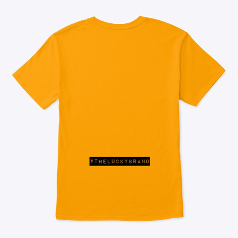 Banknote In My Pocket Gold T-Shirt Back