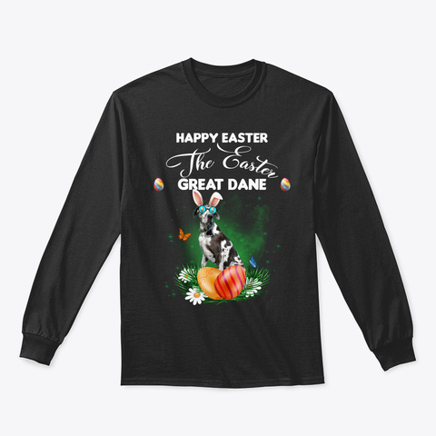 Great Dane Dog Happy Easter Day Black T-Shirt Front