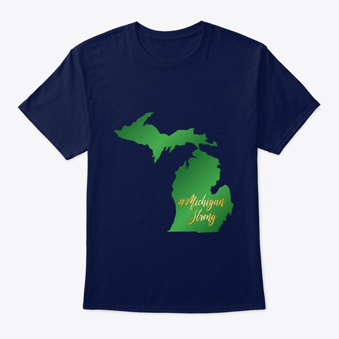 Michigan Strong Navy T-Shirt Front