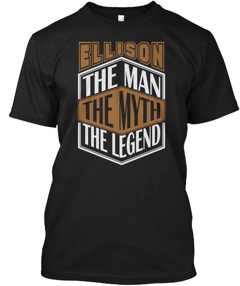 Ellison The Man The Legend Thing T Shirts Black T-Shirt Front