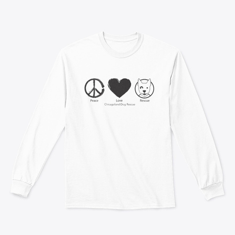 Cdr Peace Love Rescue White T-Shirt Front