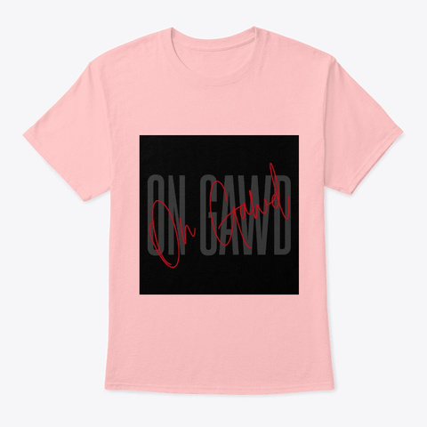 """"""" On Gawd"""" Collection 1 St Edition Pale Pink T-Shirt Front"""