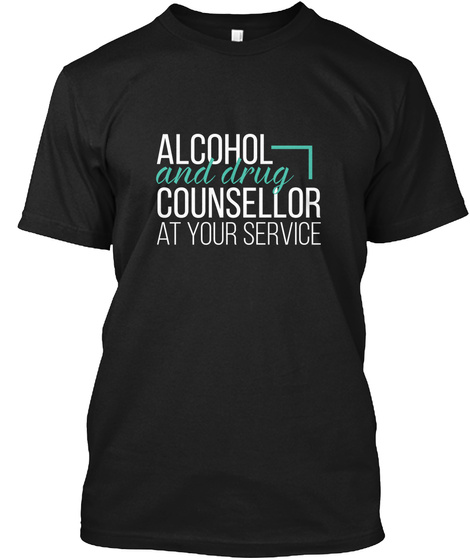Alcohol And Drug Counsellor Black T-Shirt Front